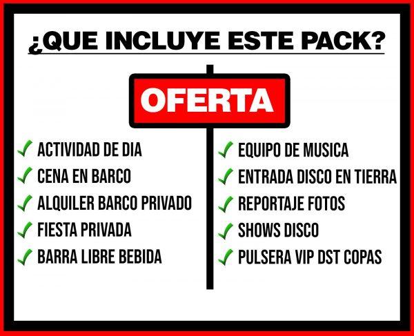PACK 4 ACTIVIDAD DE DÍA + BARCO PRIVADO + DISCO