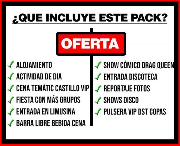 PACK 5 ALOJAMIENTO + ACTIVIDAD DE DIA + CASTILLO + DISCO